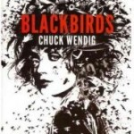 Book Review: BLACKBIRDS by Chuck Wendig