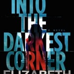 Book Review: INTO THE DARKEST CORNER by Elizabeth Haynes