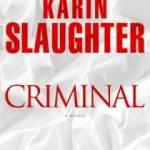 Book Review & Giveaway: CRIMINAL by Karin Slaughter