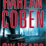 Book Review: SIX YEARS by Harlan Coben