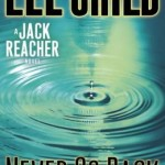 Book Review: NEVER GO BACK by Lee Child