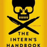 Book Review: THE INTERN'S HANDBOOK by Shane Kuhn