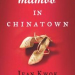 Book Review: MAMBO IN CHINATOWN by Jean Kwok