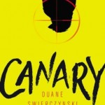 Book Review: CANARY by Duane Swierczynski