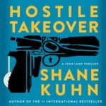 Book Review: HOSTILE TAKEOVER by Shane Kuhn