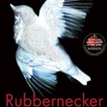 Book Review: RUBBERNECKER by Belinda Bauer