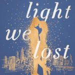 Book Review: THE LIGHT WE LOST by Jill Santopolo