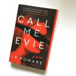 Book Review: CALL ME EVIE by J. P. Pomare