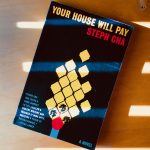 Book Review: YOUR HOUSE WILL PAY by Steph Cha